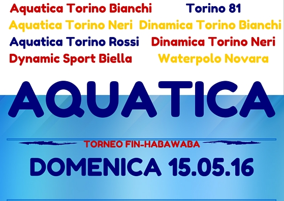 Tornei HaBaWaBa, a Torino il torneo Aquatica!