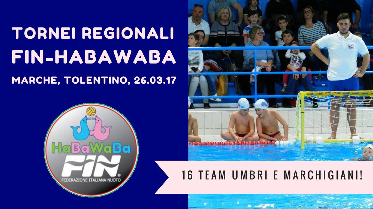 Tornei Fin-HaBaWaBa Marche-Umbria | Tolentino, 26.03.17