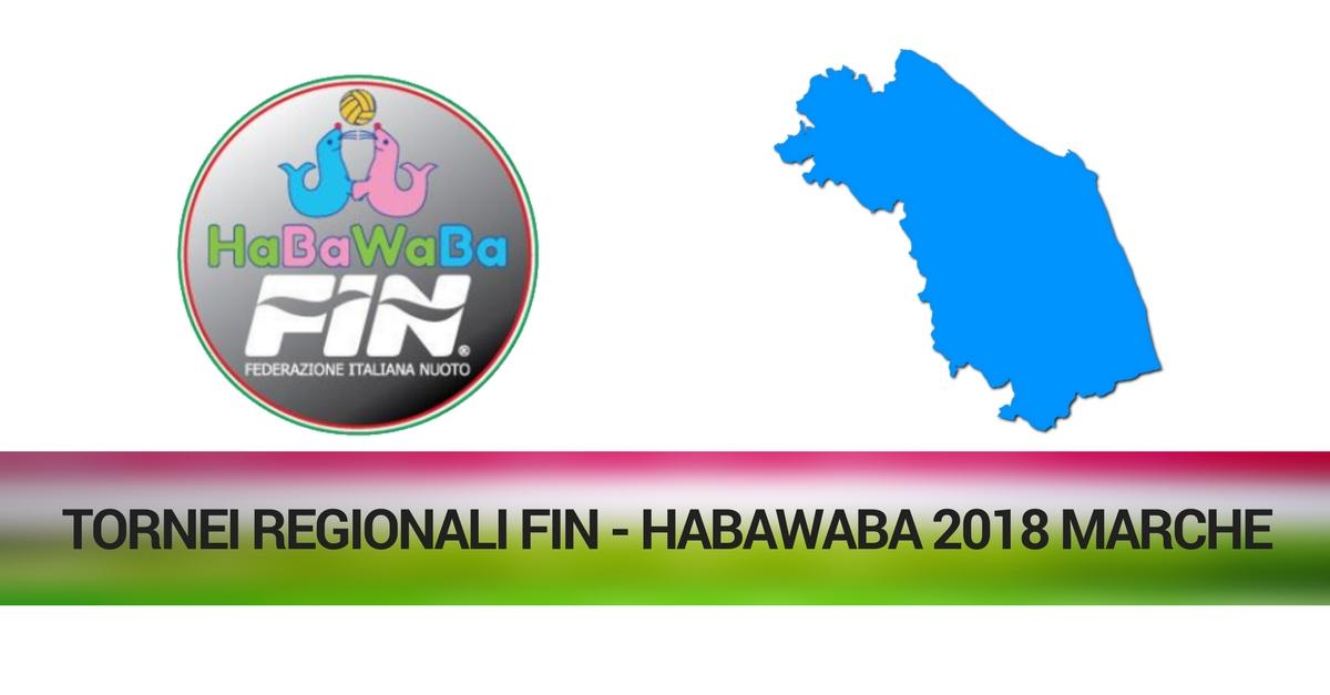 TORNEI REGIONALI FIN - HABAWABA 2018 MARCHE