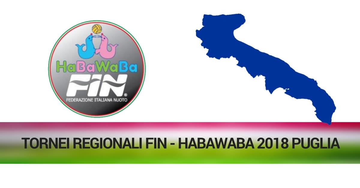 TORNEI REGIONALI FIN - HABAWABA 2018 PUGLIA