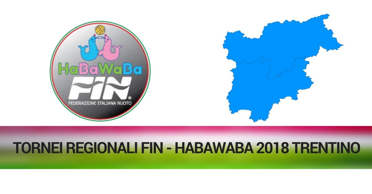 TORNEI REGIONALI FIN - HABAWABA 2018 trentino