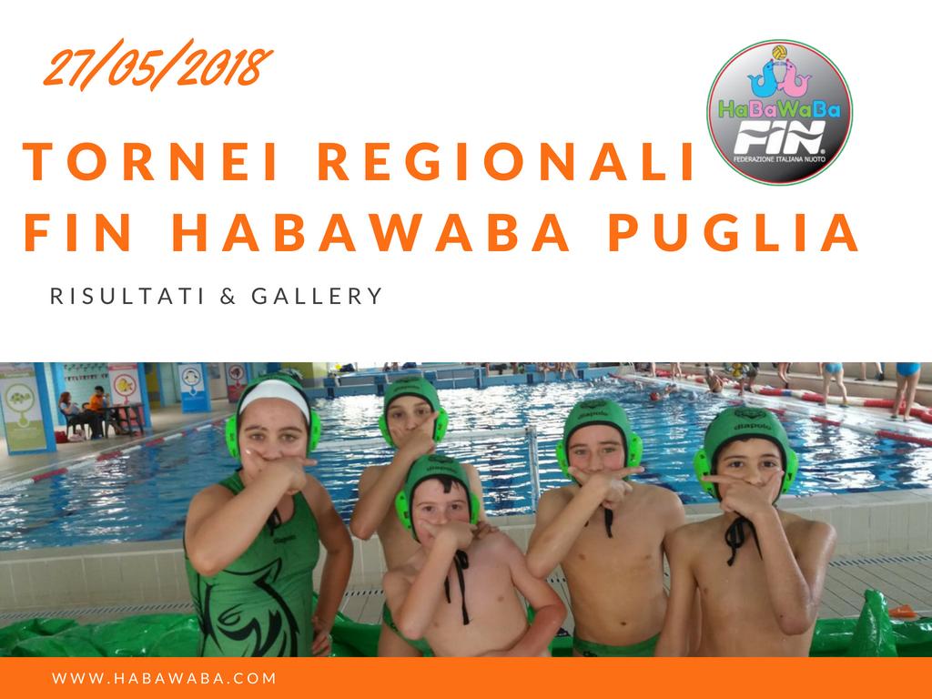 Tornei regionali Fin – HaBaWaBa Puglia, 27/05/18: Fotogallery